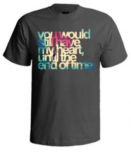 تی شرت ولنتاین you would still have my heart