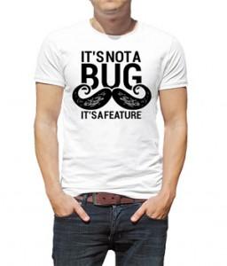 تی شرت گرافیکی طرح it's not a bug